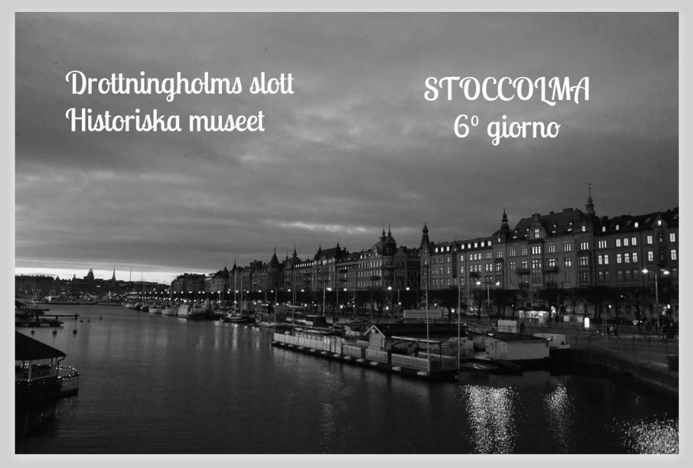 Stoccolma Stockholm giorno 6