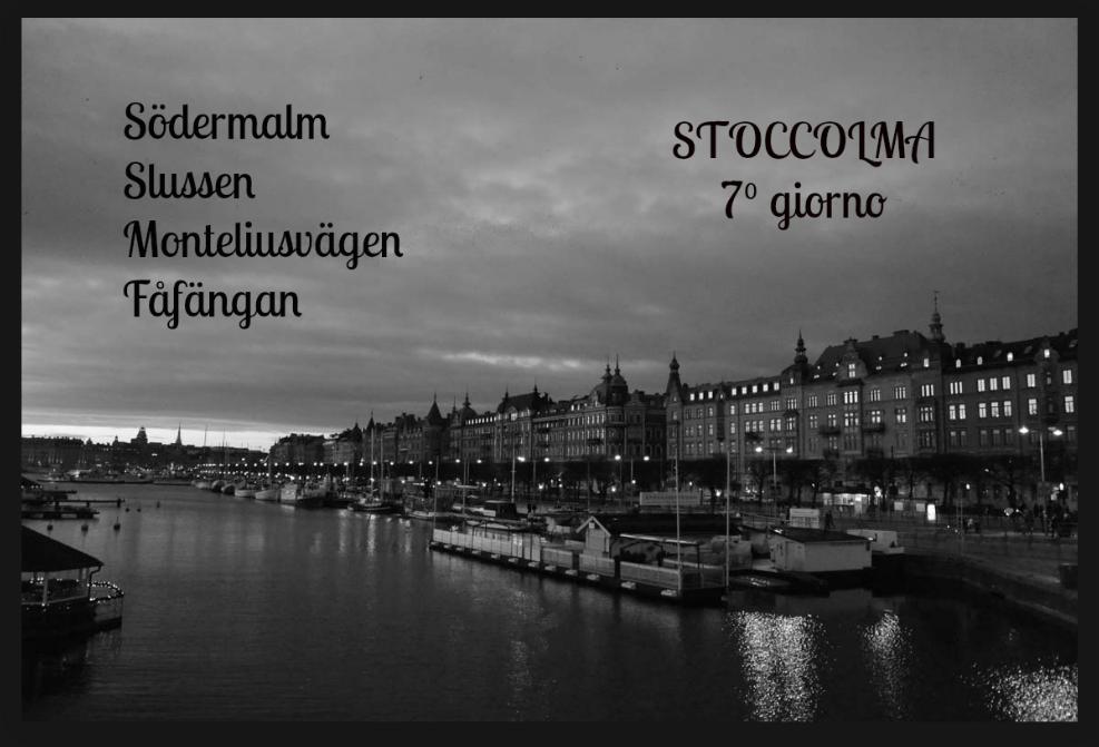 Stoccolma Stockholm giorno 7