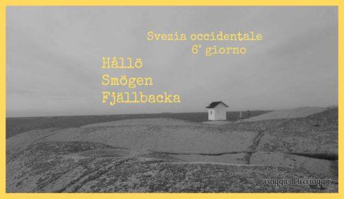 Svezia Hallo Smogen Fjallbacka