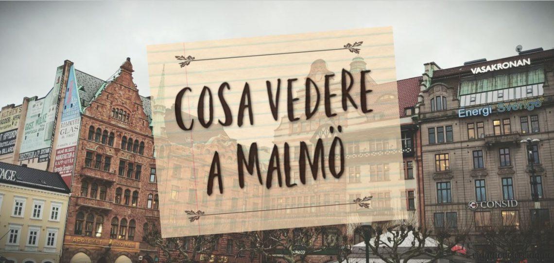 cosa vedere a Malmo