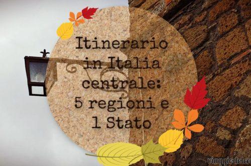 Itinerario in Italia Centrale